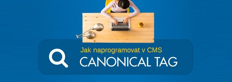 Jak naprogramovat kanonizaci v redakčním systému? Doporučení pro vývojáře CMS. 2