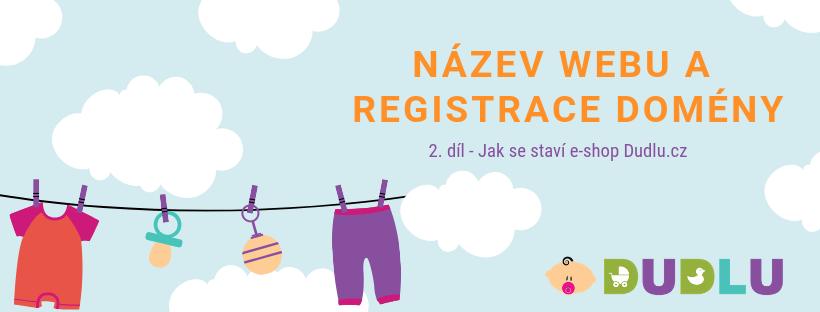 Název webu a registrace domény Dudlu.cz